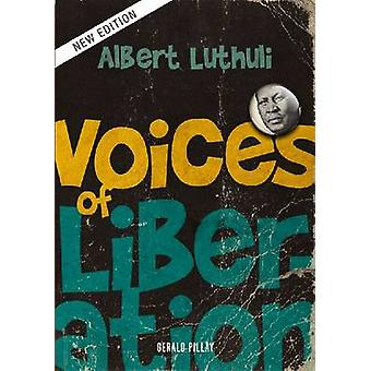 Albert Luthuli - Voices of Liberation by Gerald Pillay - 9780796923561