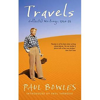 Travels by Paul Bowles - 9780956003874 Book