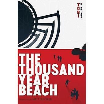 The Thousand Year Beach by The Thousand Year Beach - 9781974700097 Bo