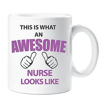 This Is What An Awesome Nurse Looks Like Mug