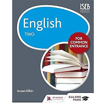 English for Common Entrance Two by Susan Elkin - 9781471867071 Book