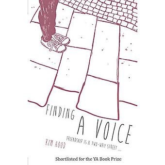 Finding a Voice - Friendship is a Two-Way Street ... by Kim Hood - 978