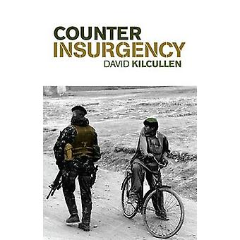 Counterinsurgency (annotated edition) by David Kilcullen - 9781849040