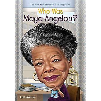 Vem var Maya Angelou?