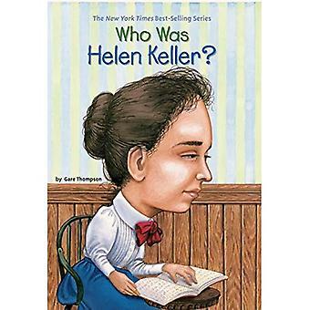 Vem var Helen Keller? (Vem var...?)
