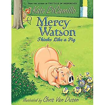 Mercy Watson denkt wie ein Schwein