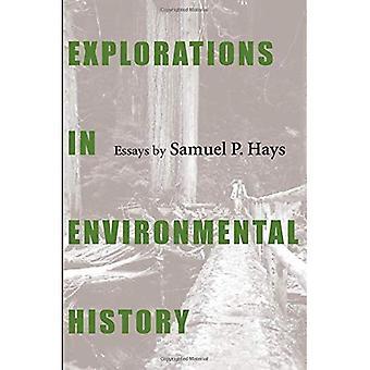 Explorations in Environmental History