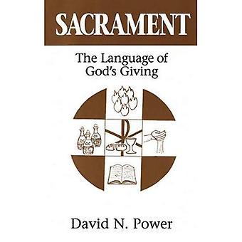 Sacrament: The Language of God's Giving
