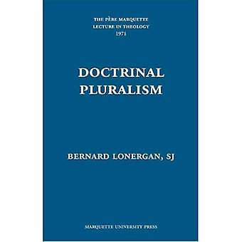 Doctrinal Pluralism (Pere Marquette Theology Lectures)