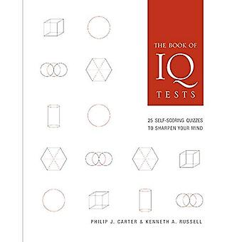 Boek van IQ Tests: 25 zelf scoren quizzen om je geest verscherpen