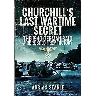 Dernier Secret de guerre de Churchill: le Raid allemand aérographe de l'histoire en 1943