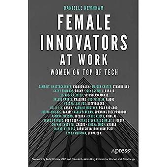 Female Innovators at Work: Women on Top of Tech
