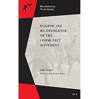 Eclipse och Re-framväxten av den kommunistiska rörelsen