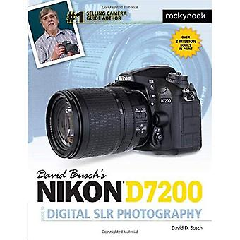 David Busch's Nikon D7200 Guide to Digital Slr Photography (David Buschs Guides)