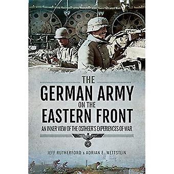 Den tyska armén på östfronten: en inre bild av den Ostheers upplevelser av kriget
