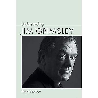 Understanding Jim Grimsley (Understanding Contemporary American Literature)