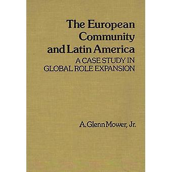 الاتحاد الأوروبي وأمريكا اللاتينية دراسة حالة في توسيع دور عالمي بألف آند ثيل جلين & الابن.