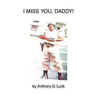 Ich vermisse dich Papa durch Glück & Anthony D.