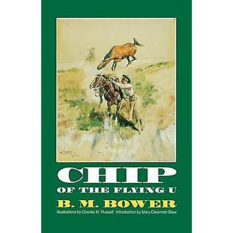 Chip of the Flying U by Bower & B. M.