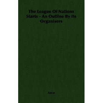 Nationernas förbund startar en disposition av organisatörerna av Anon