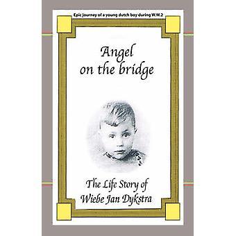 Ángel en la historia de la vida de puente por Dykstra y Wiebe Jan