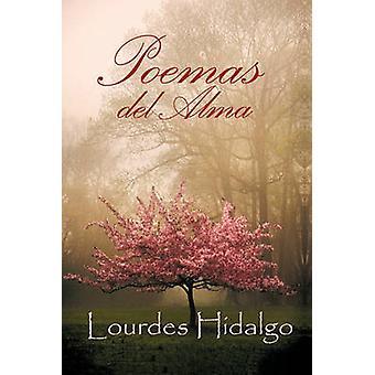 Poemas del Alma door Hidalgo & Lourdes