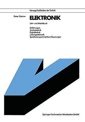 Elektronik  Lehr und Arbeitsbuch by Zastrow & Dieter