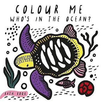 Colour Me - Who's in the Ocean? by Surya Sajnani - Surya Sajnani - 978