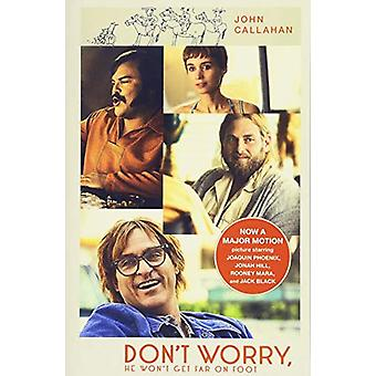 Don't Worry - He Won't Get Far On Foot by Don't Worry - He Won't Get