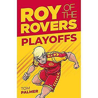 Roy of the Rovers: Playoffs (Fiction 3)