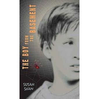 The Boy from the Basement by Susan Shaw - 9780142405468 Book