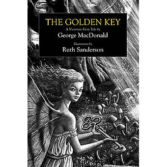 The Golden Key - A Victorian Fairy Tale by George MacDonald - Ruth San
