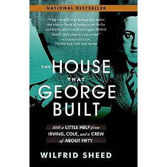 The House That George Built - With a Little Help from Irving - Cole -