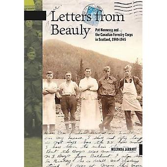 Letters from Beauly - Pat Hennessy and the Canadian Forestry Corps in