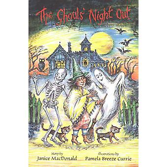 Ghouls' Night Out by Janice MacDonald - 9780921870586 Book