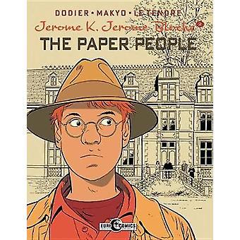 Jerome K. Jerome Bloche Vol. 2 The Paper People by Jerome K. Jerome B