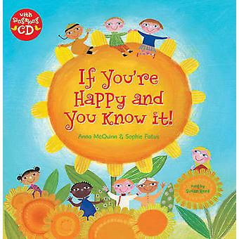If You're Happy and You Know it by Anna McQuinn - Sophie Fatus - 9781
