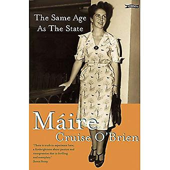 The Same Age as the State: The Autobiography of Maire Cruise O'Brien