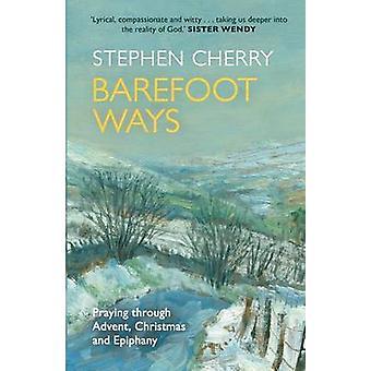 Barefoot måter ber gjennom Advent jul og utover av Cherry & Stephen