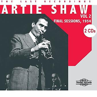 Artie Shaw - Shaw, Artie: Vol. 2-Last Recordings [CD] USA import