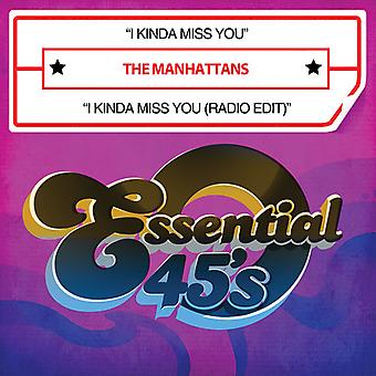 Manhattans - Kinda Miss You/I Kinda Miss You importazione USA (Radio Edit) [CD]