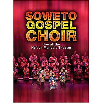 Soweto Gospel Choir - Live at the Nelson Mandela Civic Theatre [DVD] USA import