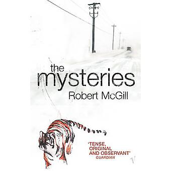 The Mysteries by Robert McGill - 9780099466581 Book