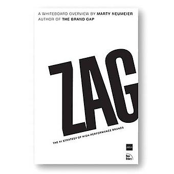 Zag - The #1 Strategy of High-Performance Brands by Marty Neumeier - 9