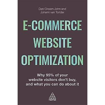 Ecommerce Website Optimization - Why 95% of Your Website Visitors Don'