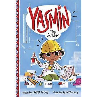 Yasmin the Builder by Yasmin the Builder - 9781474765541 Book