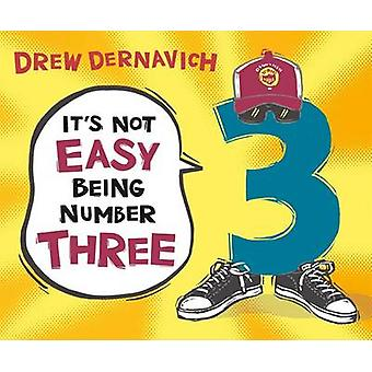 It's Not Easy Being Number Three by Drew Dernavich - 9781627792080 Bo