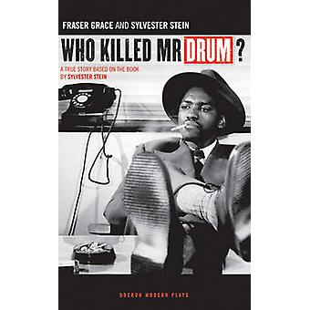 Who Killed Mr. Drum? by Grace Fraser - 9781840026108 Book