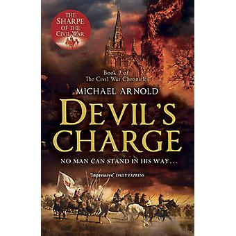 Devil's Charge - Book 2 of the Civil War Chronicles by Michael Arnold