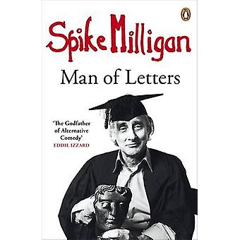 Spike Milligan - Man of Letters by Spike Milligan - 9780241966921 Book